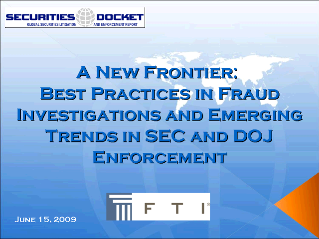 A New Frontier: Best Practices in Fraud Investigations