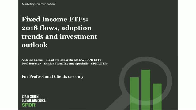 Fixed Income ETF Trends – 2018 flows, adoption and investment outlook