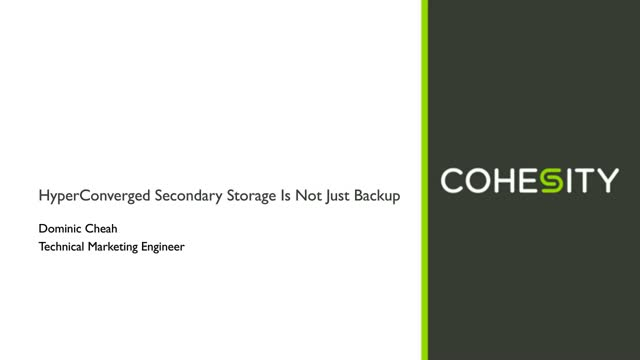 Hyperconverged Secondary Storage is Not Just A Backup