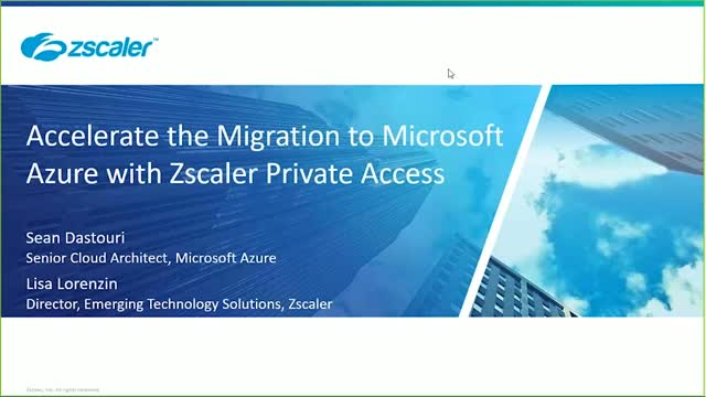 Accelerate the Migration to Microsoft Azure with Zscaler Private Access