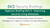 Gigamon Briefing Part 3 - Improving Security Using Metadata
