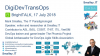 DigiDevTransOps - Clearing the Confusion in Digital Transformation & DevOps