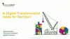 Is Digital Transformation ready for DevOps?