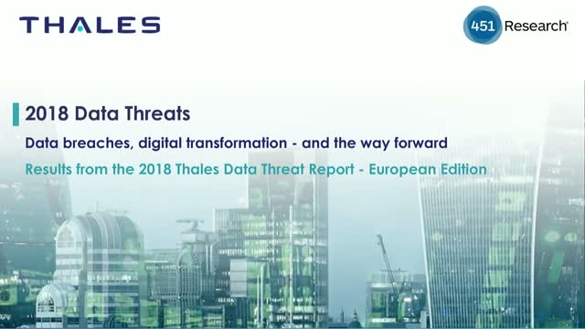 2018 Data threats - data breaches, digital transformation - and the way forward
