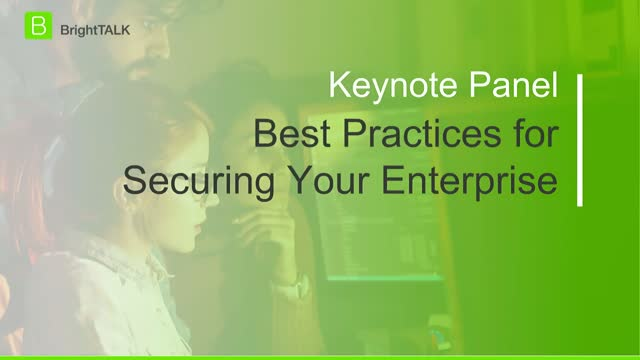 Best Practices for Securing Your Enterprise