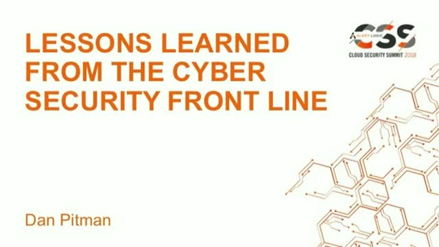 Lessons Learned from the Cyber Security Front Line