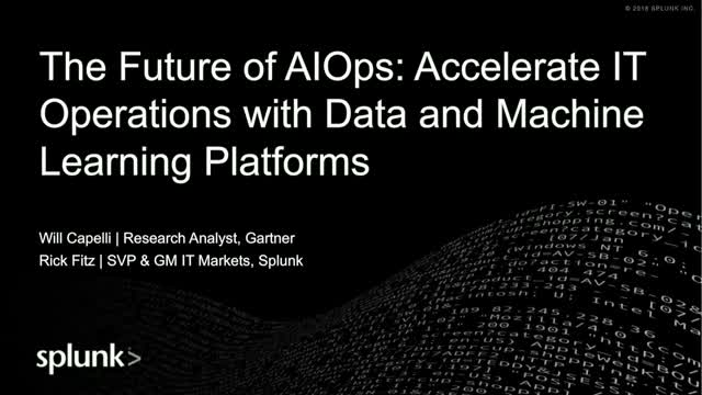 The Future of AIOps: Accelerate IT Ops with Data and Machine Learning Plaforms