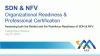 SDN & NFV: Organizational Readiness & Professional Certification
