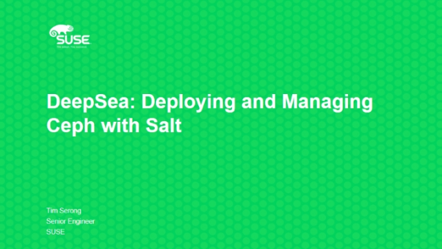 DeepSea: Deploying and Managing Ceph with Salt