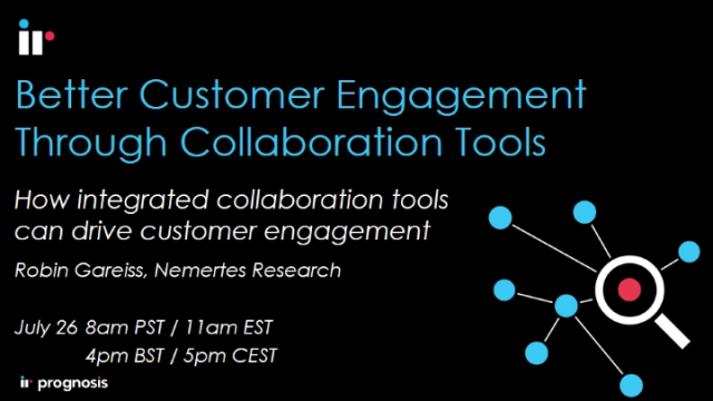 Better Customer Engagement Through Integrated Collaboration Tools