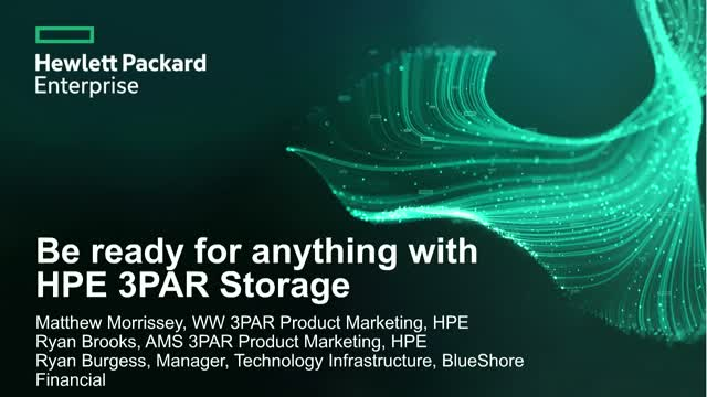 Be ready for anything with HPE 3PAR Storage