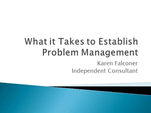 What it takes to Establish Problem Management