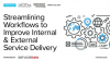 Streamlining Workflows to Improve Internal and External Service Delivery