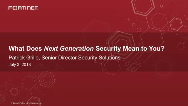 "What Does ""Next Generation Security"" Mean To You?"