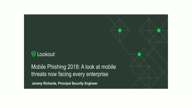 Mobile phishing 2018: A look at mobile threats now facing every enterprise