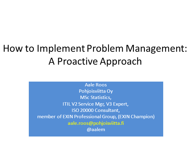 How to Implement Problem Management: A Proactive Approach