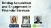 Driving Acquisition and Engagement in Financial Services
