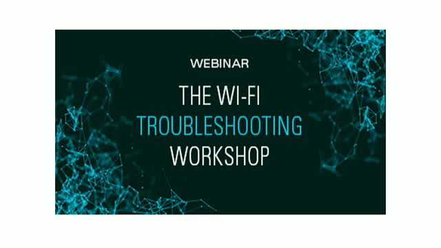 The Wi-Fi Troubleshooting Workshop