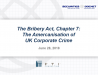 The Bribery Act, Chapter 7: The Amercanisation of UK Corporate Crime
