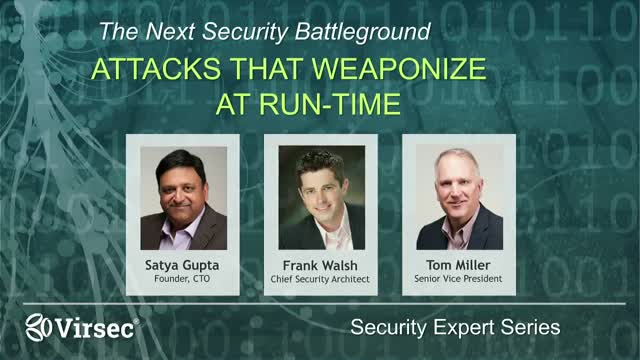 The Next Security Battleground: Attacks that Weaponize at Run-time