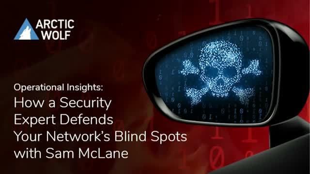 Operational Insights: How a Security Expert Defends Your Network's Blind Spots