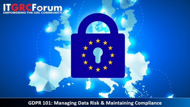 (CPE Webinar) GDPR 101: Monitoring & Maintaining Compliance After the Deadline