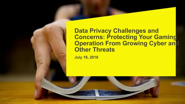 Data Privacy Challenges & Concerns: Protecting Gaming Operations From Cyber