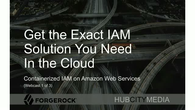 1/3 Get the Exact Identity Solution You Need - In the Cloud - Overview