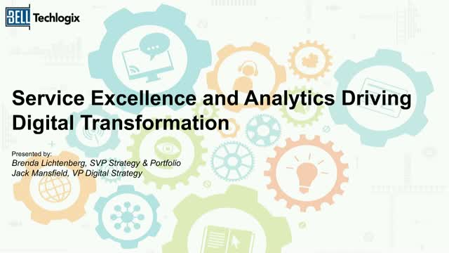 Service Excellence and Analytics Driving Digital Transformation