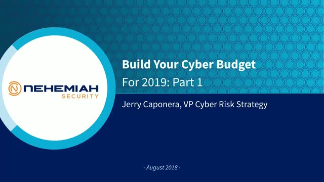 Build Your Cyber Budget for 2019: Part 1