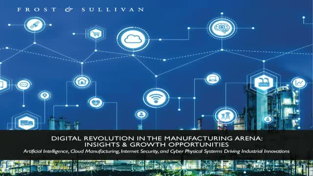 Digital Revolution in the Manufacturing Arena: Insights & Growth Opportunities
