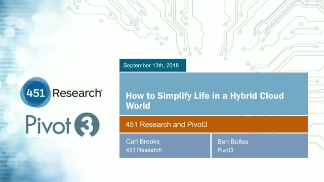 How to Simplify Life in a Hybrid Cloud World