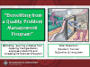 Benefits from a Quality Problem Management Program