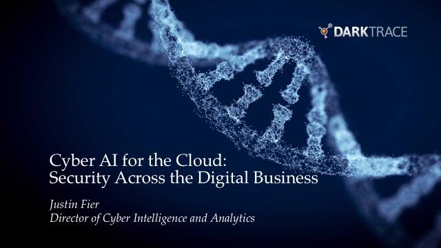 Cyber AI in the Cloud: Security Across the Digital Business