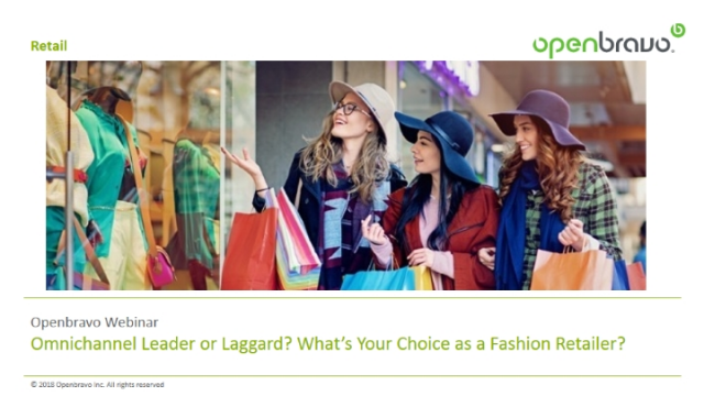 Omnichannel leader or laggard? What's your choice as a fashion retailer?