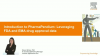 Introduction to PharmaPendium: Leveraging FDA and EMA drug approval data