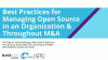Best Practices for Managing Open Source in an Organization and Throughout M&A