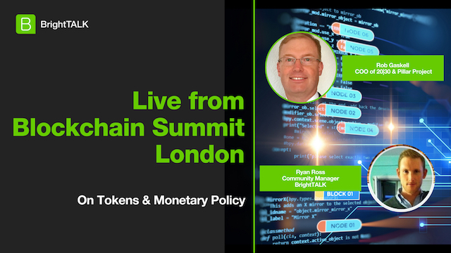 Live from Blockchain Summit London: Intro to Tokens & Monetary Policy