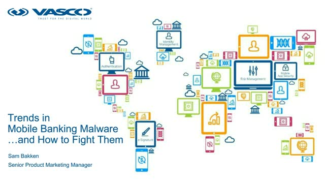 Trends in Mobile Banking Malware…and How to Fight Them