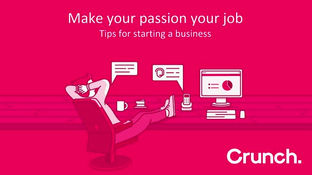 Make your passion your job: Tips for starting a business