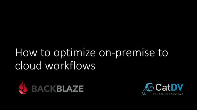 How to optimize on-premise to cloud workflows for digital media