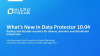 What's New in Data Protection Suite: Introducing Data Protector 10.04