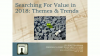 Searching For Value in 2018: Themes & Trends