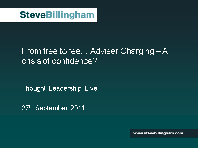 From Free to Fee: Adviser Charging - A Crisis of Confidence?