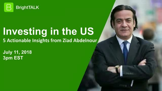 Investing in the US: 5 Actionable Insights by Ziad Abdelnour