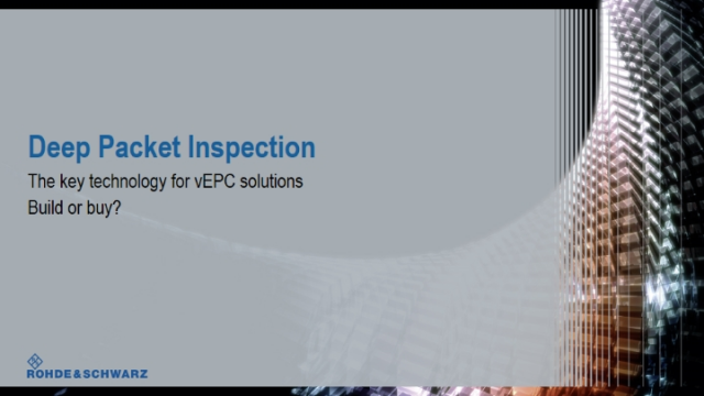 DPI: The key technology for vEPC Solutions - Build or Buy?