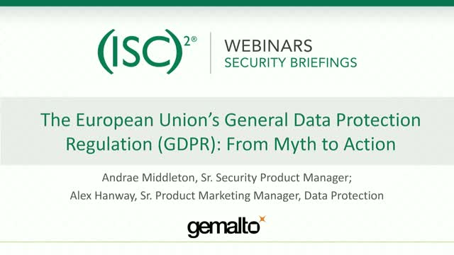 Gemalto 2 - The EU's General Data Protection Regulation (GDPR) - Myth to Action