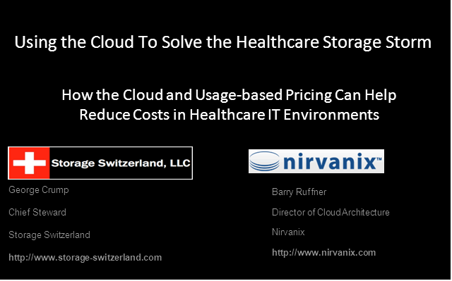 Using The Cloud To Solve The Healthcare Storage Storm