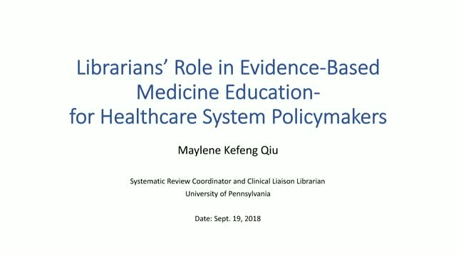 Librarians' Role in Evidence-Based Medicine Education for Healthcare Policymaker