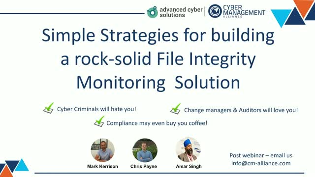 Fed Up of FIM? Strategies & products to make File Integrity Monitoring work.